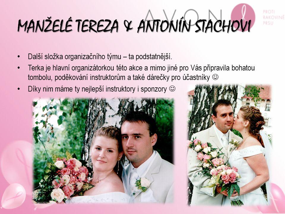 MANŽELÉ TEREZA & ANTONÍN STACHOVI