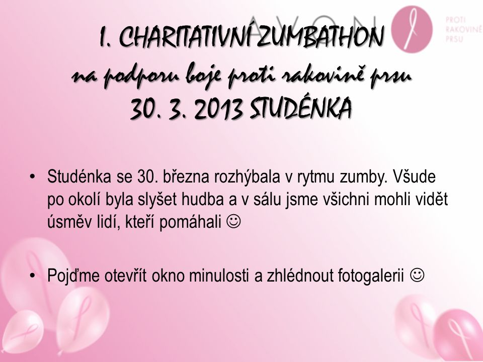 I. CHARITATIVNÍ ZUMBATHON na podporu boje proti rakovině prsu 30. 3