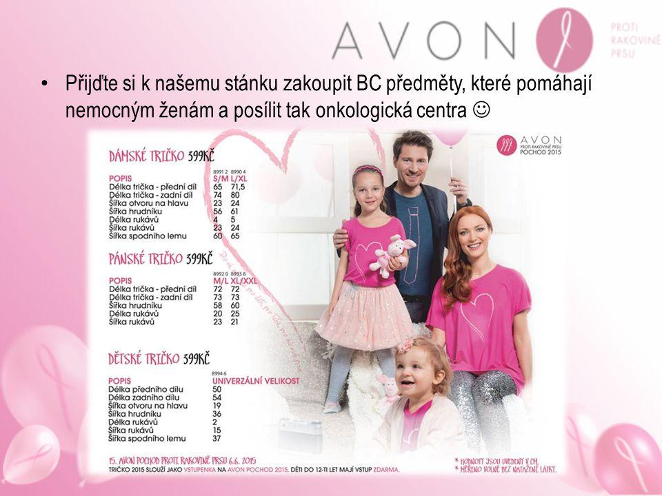Přijďte si k našemu stánku zakoupit BC předměty, které pomáhají nemocným ženám a posílit tak onkologická centra 
