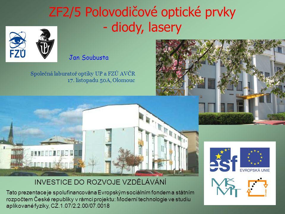 ZF2/5 Polovodičové optické prvky