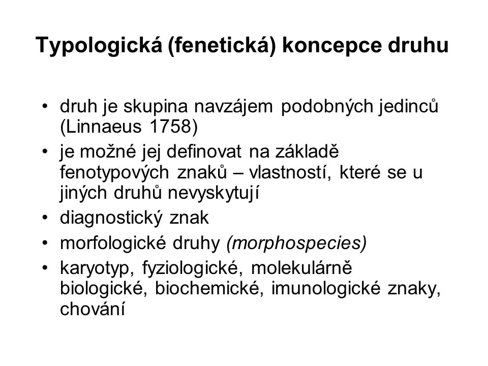 Typologická (fenetická) koncepce druhu