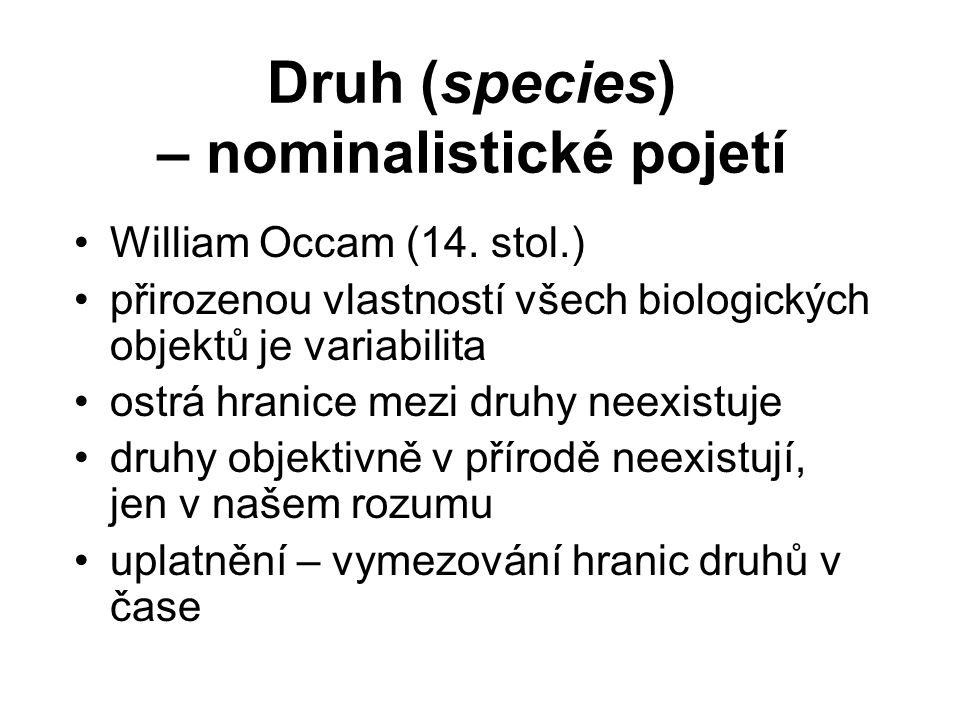 Druh (species) – nominalistické pojetí