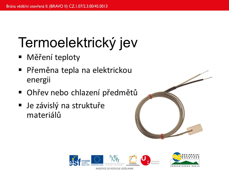 Termoelektrický jev Měření teploty