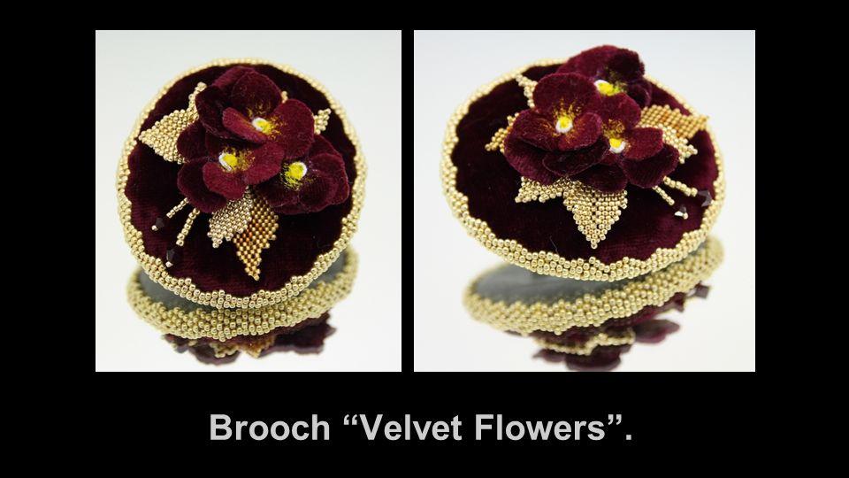 Brooch Velvet Flowers .