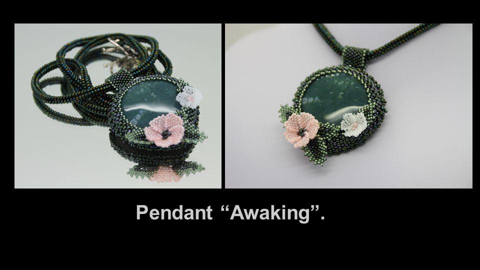 Pendant Awaking .