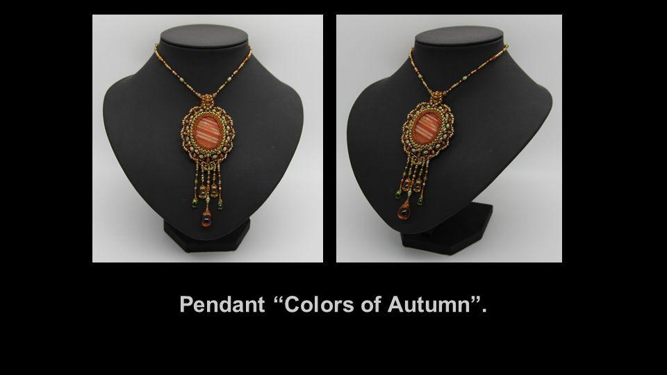 Pendant Colors of Autumn .