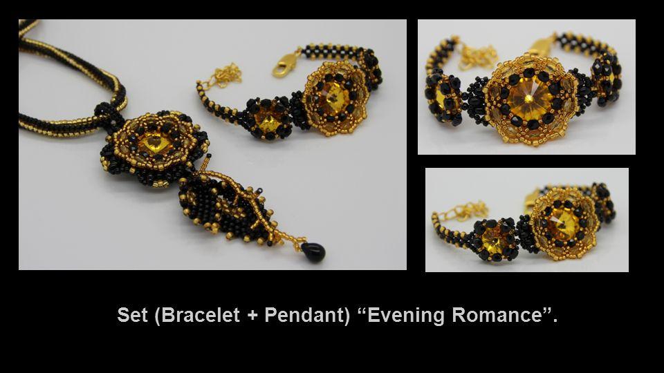 Set (Bracelet + Pendant) Evening Romance .