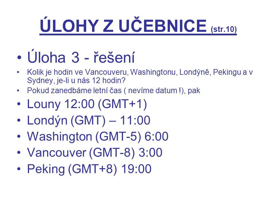ÚLOHY Z UČEBNICE (str.10) Úloha 3 - řešení Louny 12:00 (GMT+1)