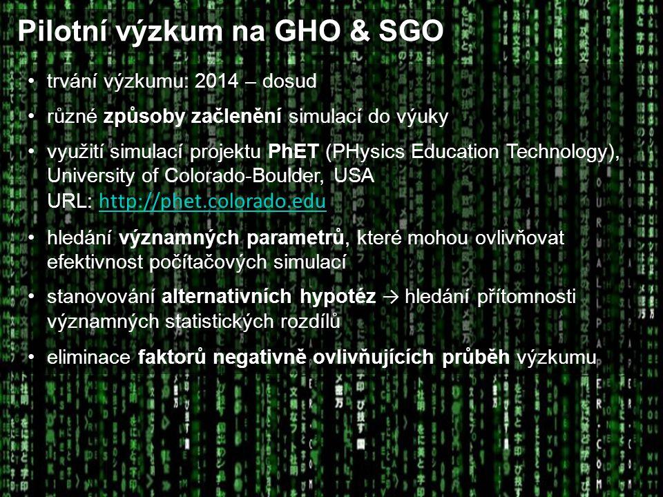 Pilotní výzkum na GHO & SGO