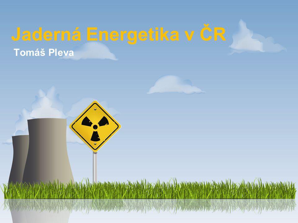 Jaderná Energetika v ČR