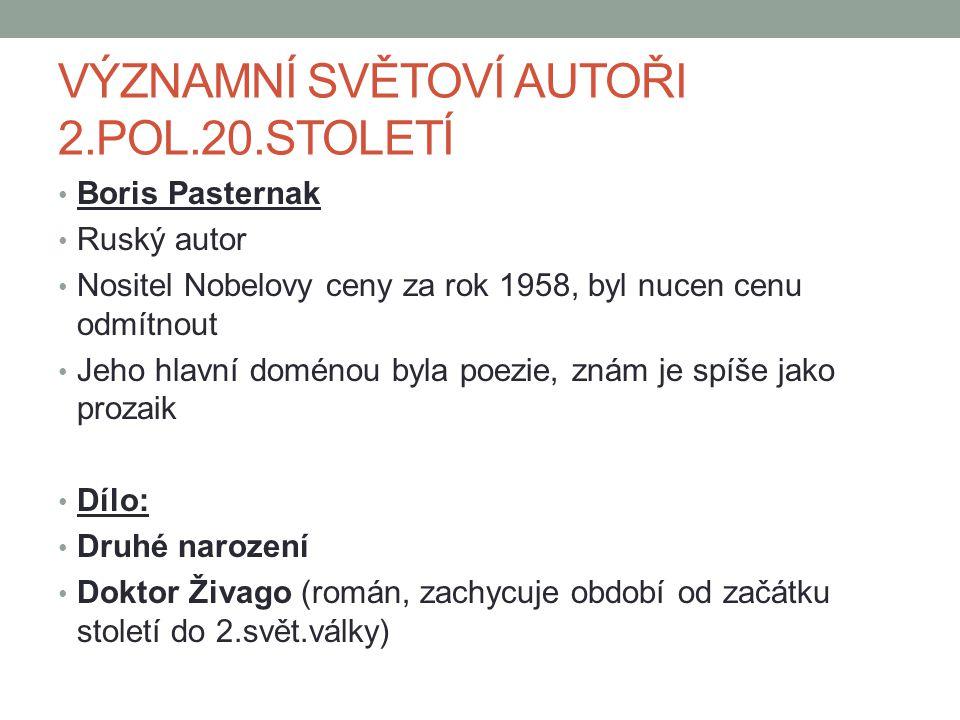 VÝZNAMNÍ SVĚTOVÍ AUTOŘI 2.POL.20.STOLETÍ