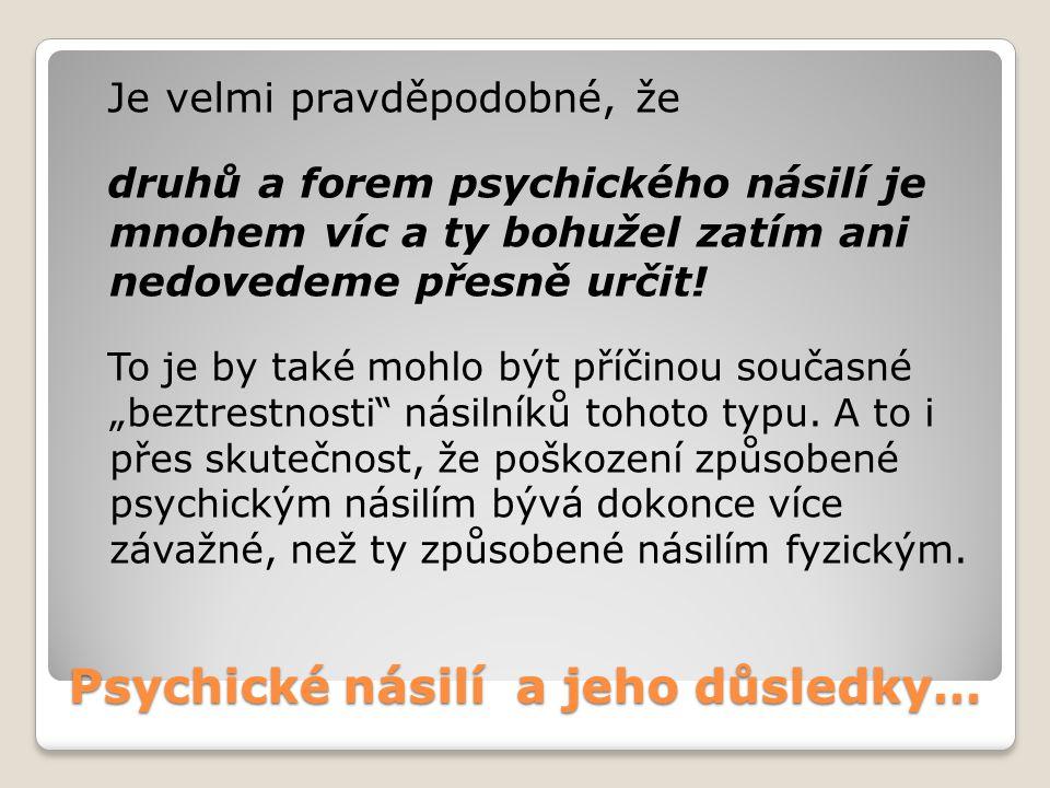 Psychické násilí a jeho důsledky…