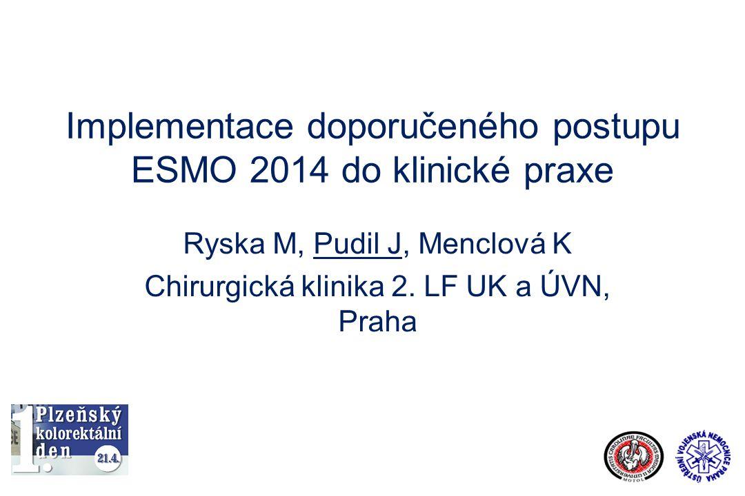 Implementace doporučeného postupu ESMO 2014 do klinické praxe