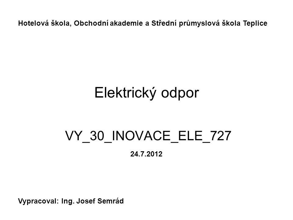 Elektrický odpor VY_30_INOVACE_ELE_727