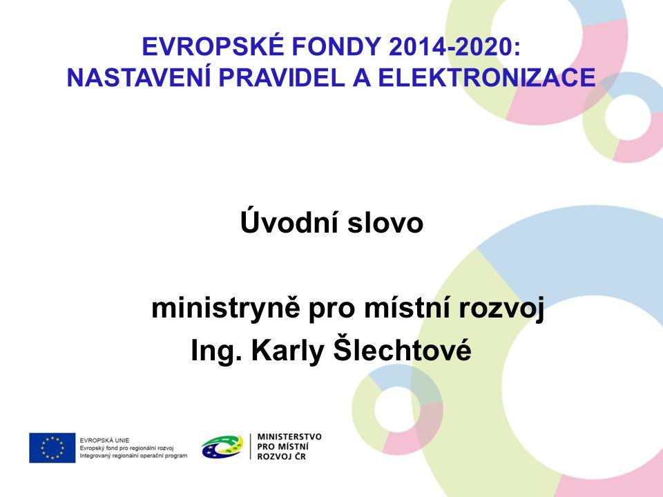 Evropské fondy 2014-2020: Nastavení pravidel a elektronizace
