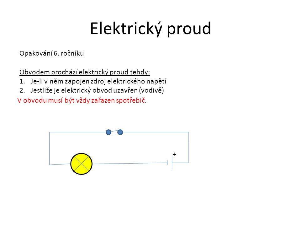 Elektrický proud Opakování 6. ročníku