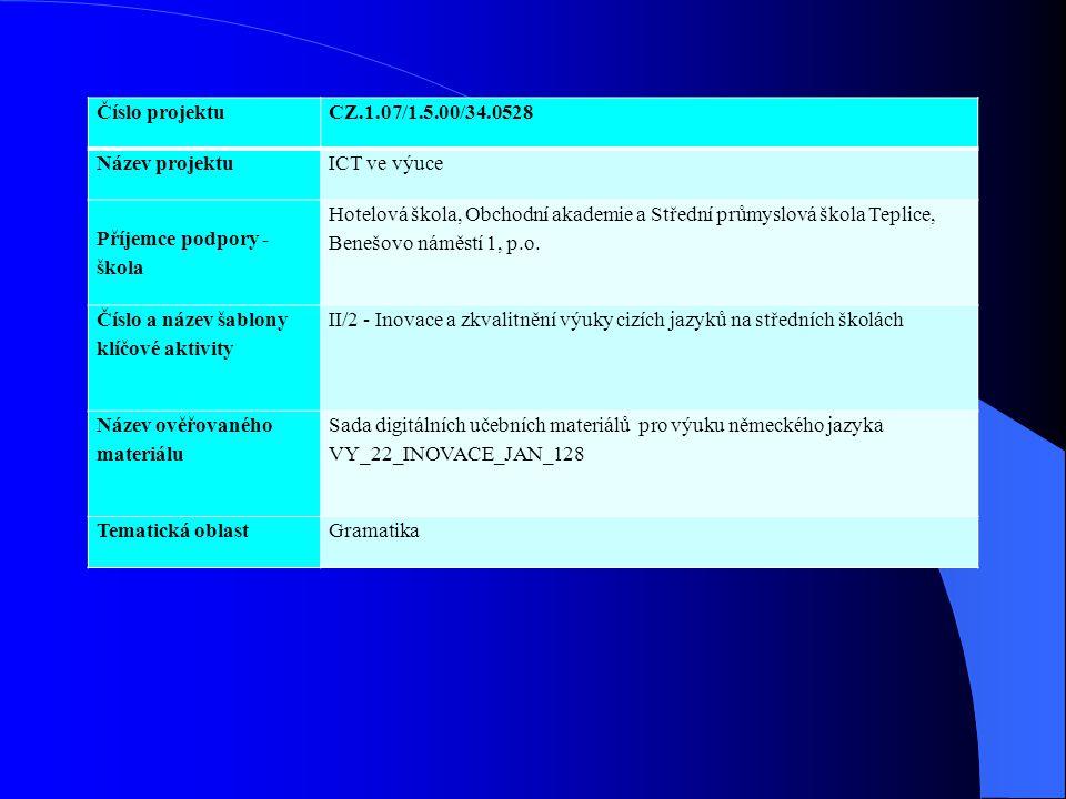 Číslo projektu CZ.1.07/1.5.00/34.0528. Název projektu. ICT ve výuce. Příjemce podpory - škola.
