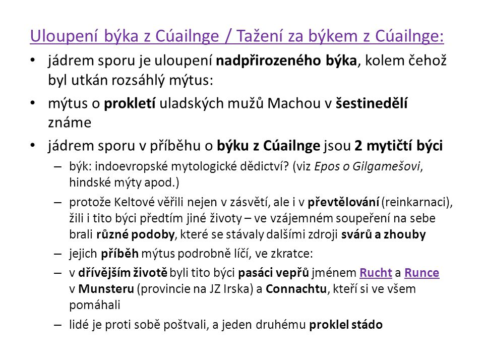 Uloupení býka z Cúailnge / Tažení za býkem z Cúailnge: