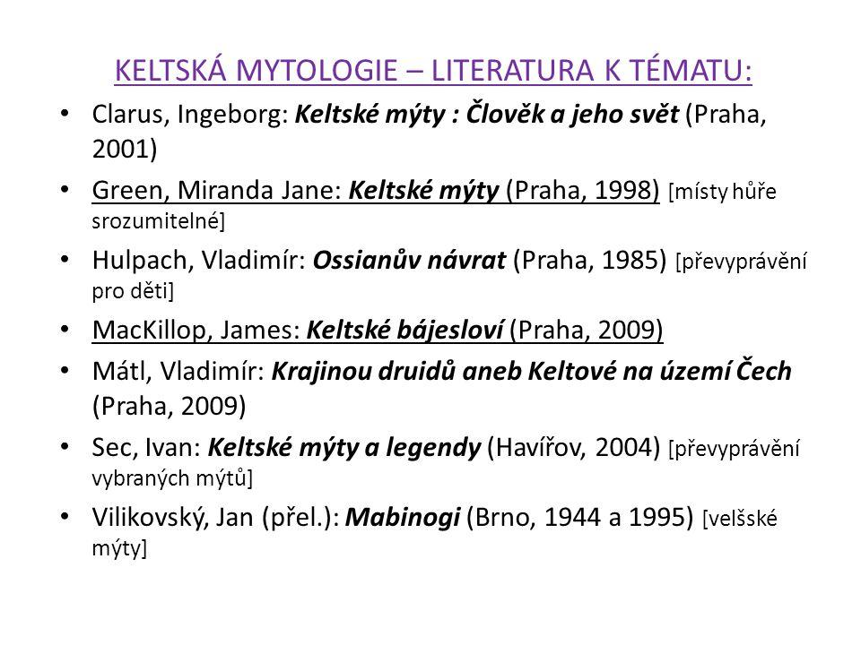 KELTSKÁ MYTOLOGIE – LITERATURA K TÉMATU:
