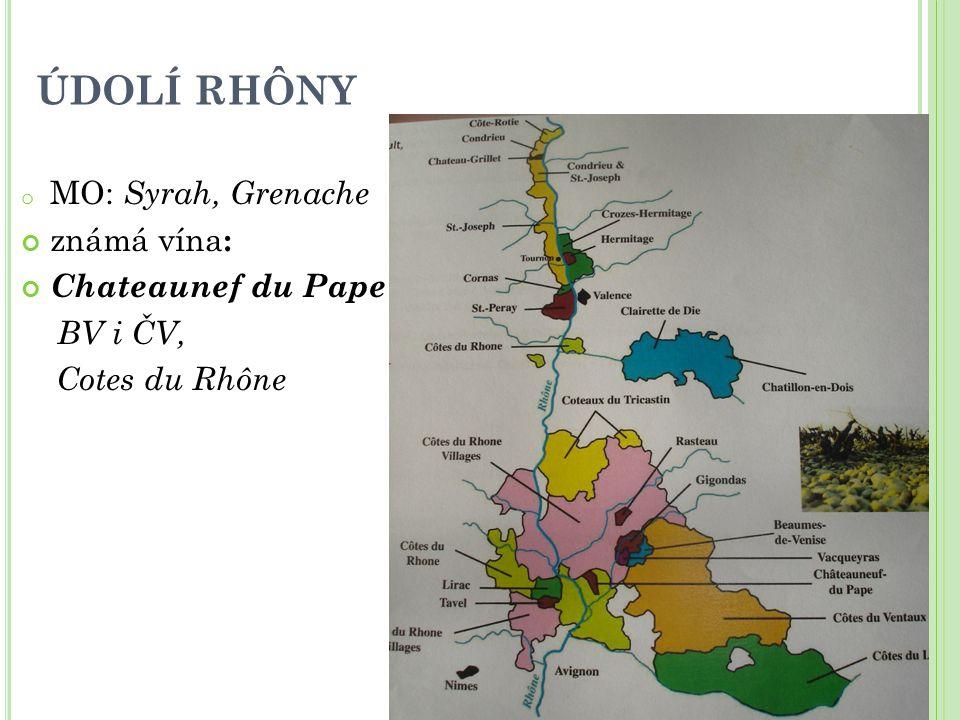 ÚDOLÍ RHÔNY MO: Syrah, Grenache známá vína: Chateaunef du Pape