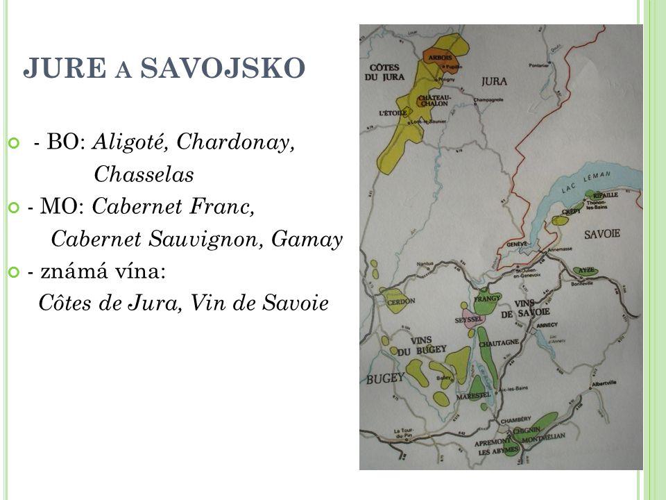 JURE a SAVOJSKO - BO: Aligoté, Chardonay, Chasselas