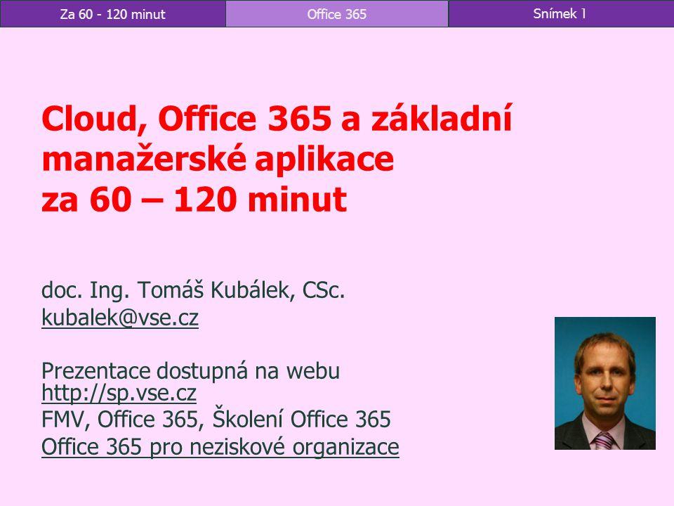 Cloud, Office 365 a základní manažerské aplikace za 60 – 120 minut