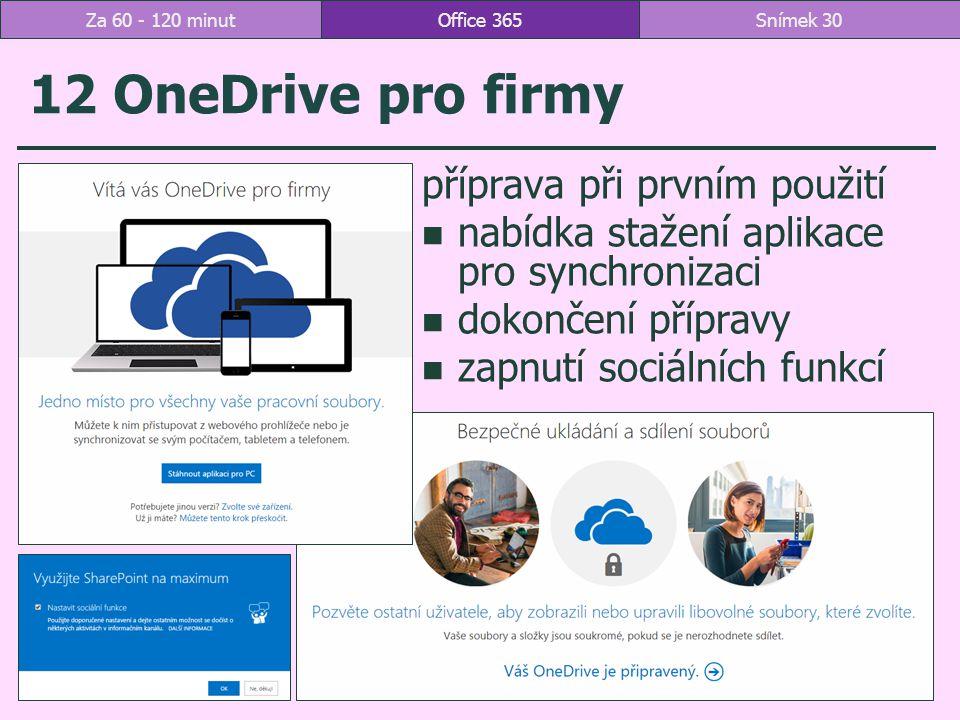 12 OneDrive pro firmy příprava při prvním použití