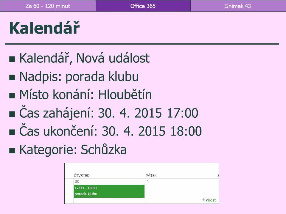 Kalendář Kalendář, Nová událost Nadpis: porada klubu
