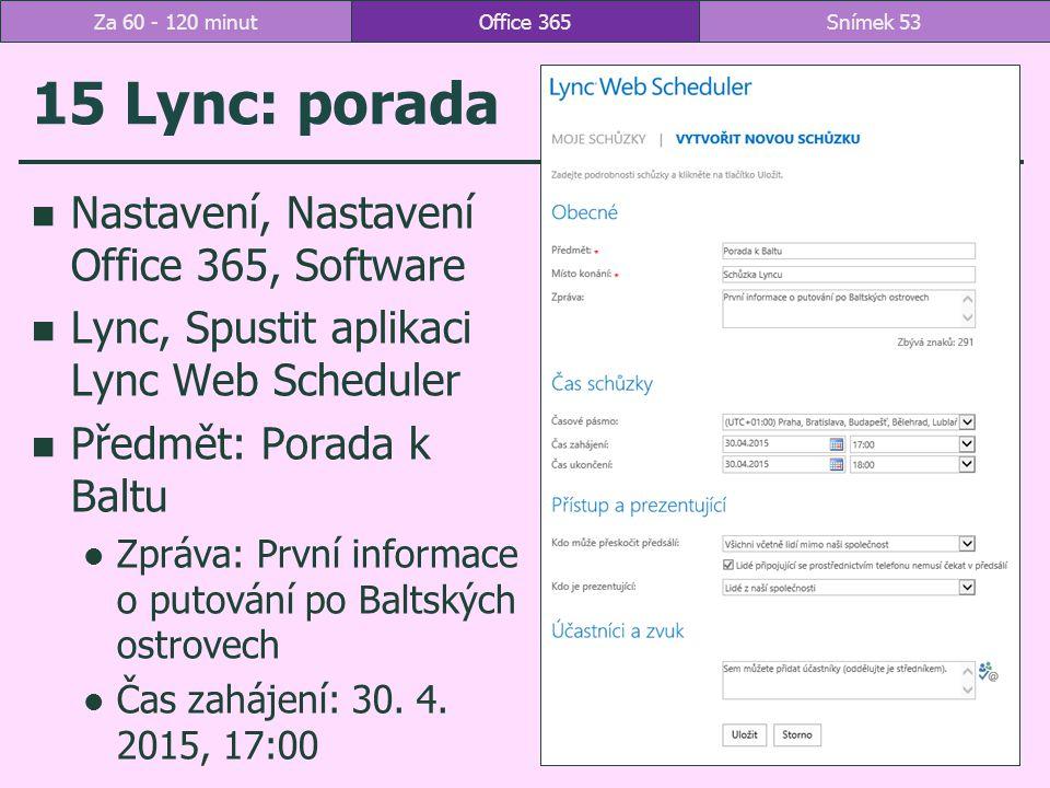 15 Lync: porada Nastavení, Nastavení Office 365, Software