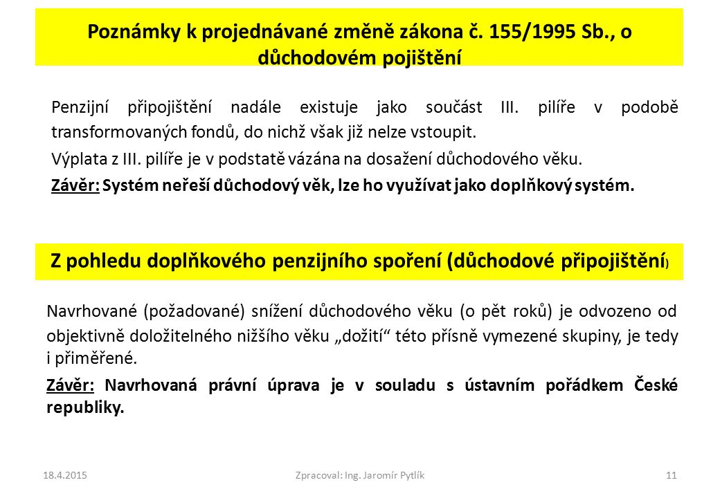 Poznámky k projednávané změně zákona č. 155/1995 Sb