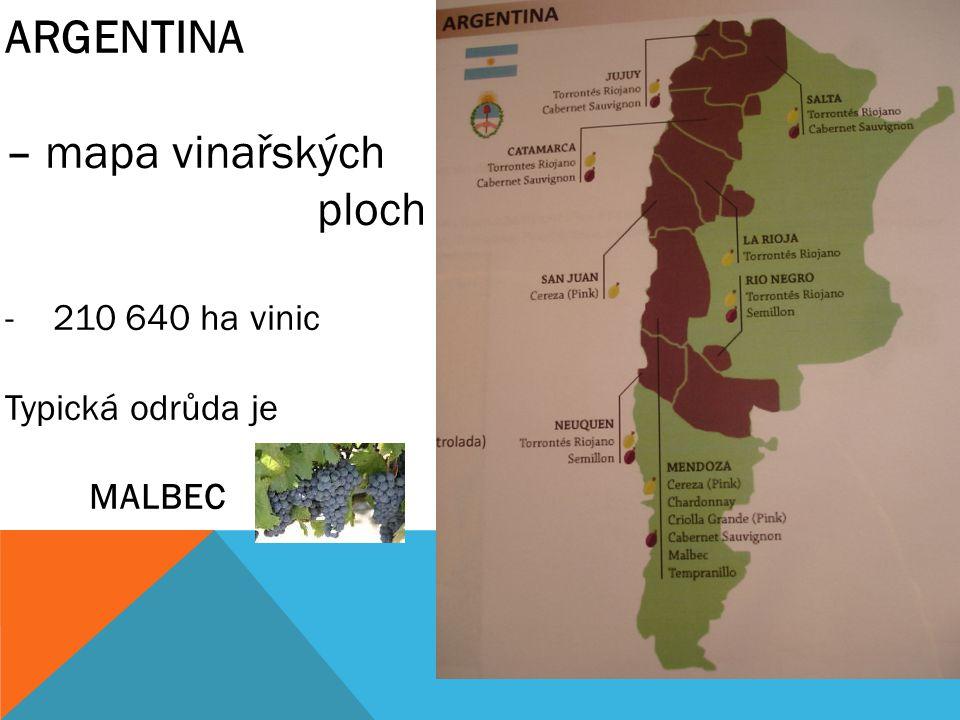 ARGENTINA – mapa vinařských ploch 210 640 ha vinic Typická odrůda je
