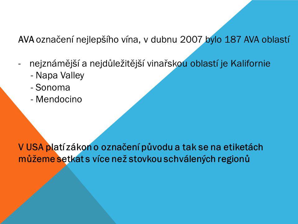 AVA označení nejlepšího vína, v dubnu 2007 bylo 187 AVA oblastí