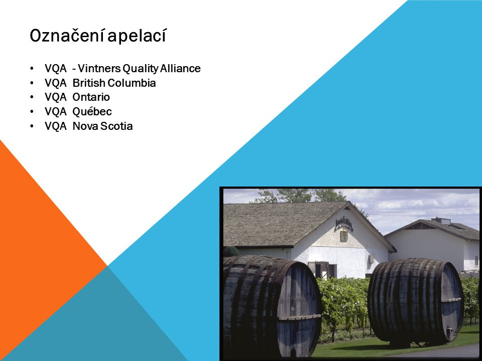 Označení apelací VQA - Vintners Quality Alliance VQA British Columbia