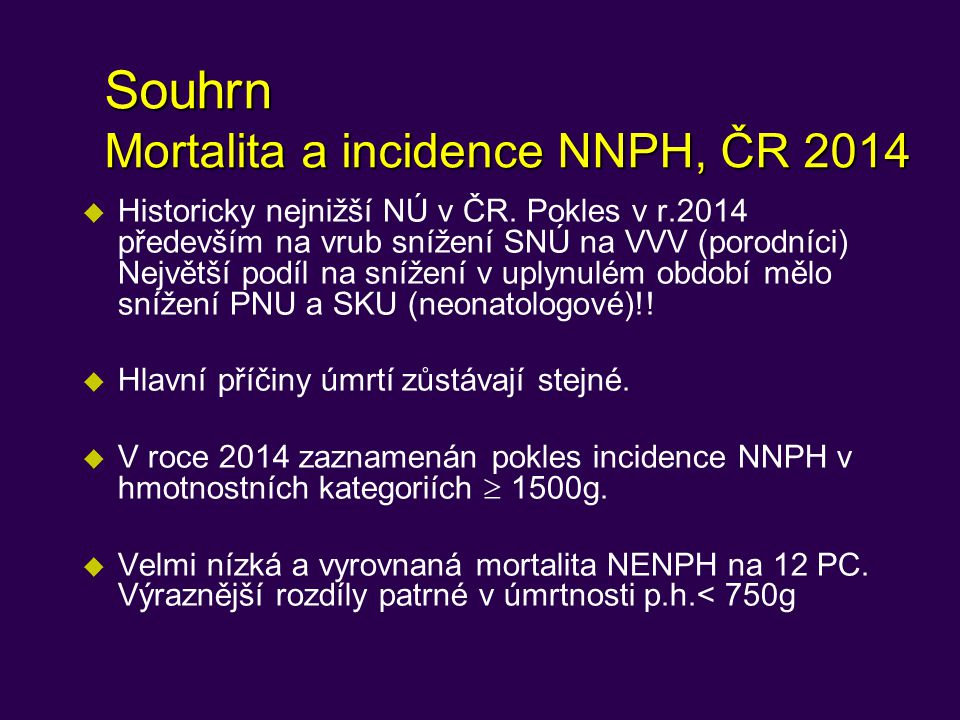 Souhrn Mortalita a incidence NNPH, ČR 2014