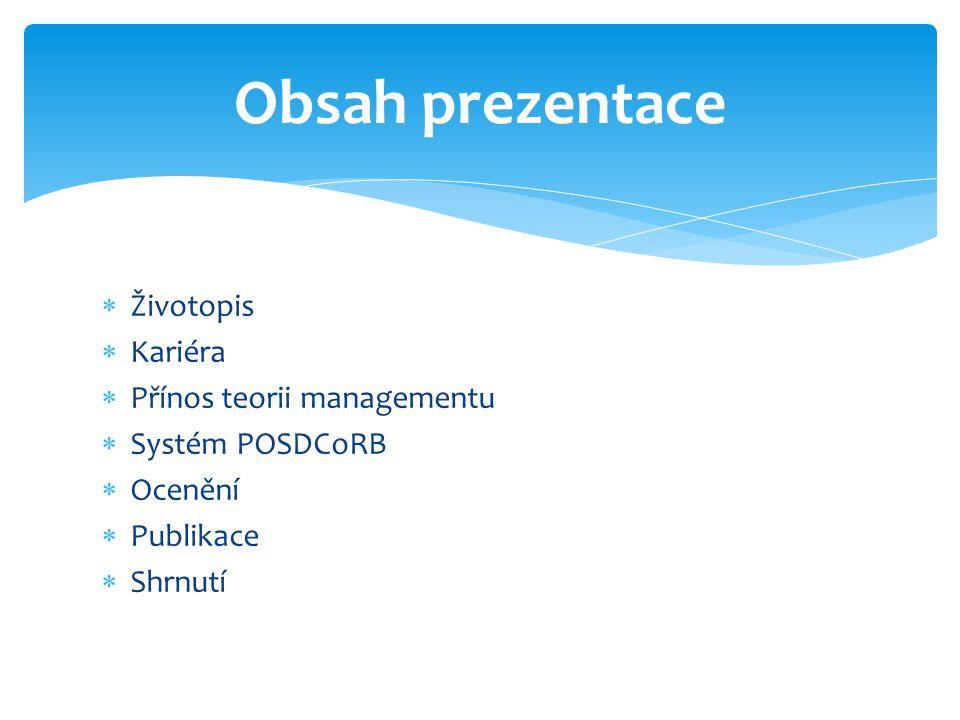 Obsah prezentace Životopis Kariéra Přínos teorii managementu