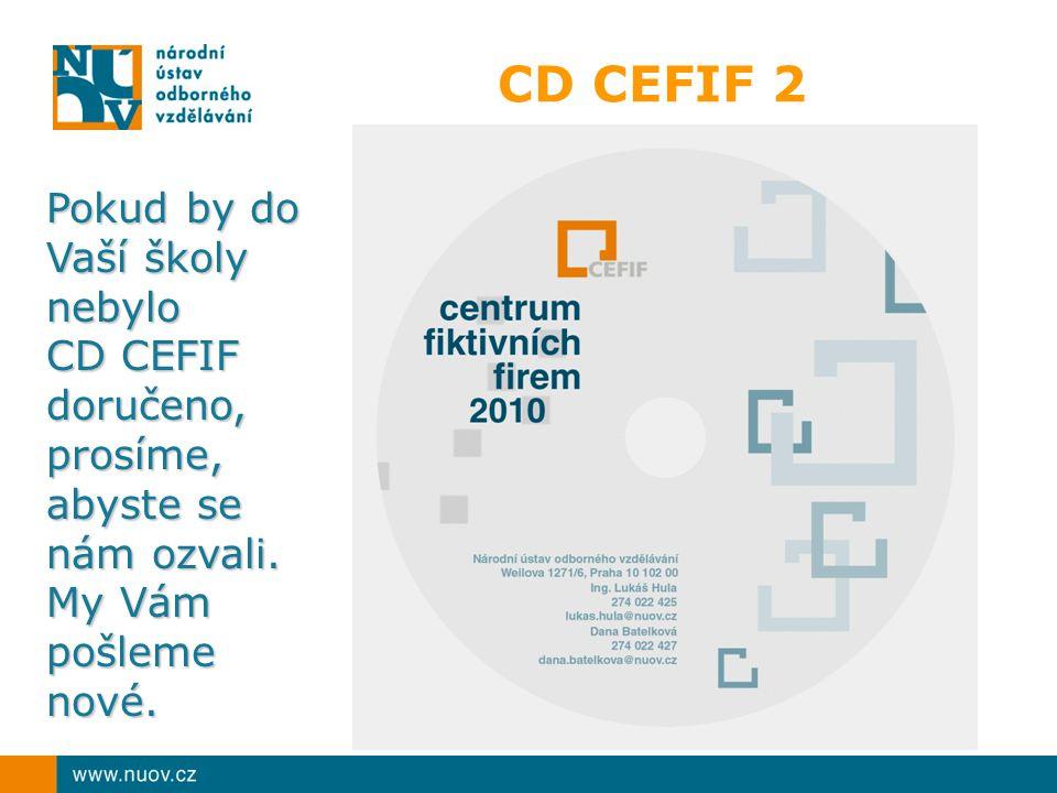 CD CEFIF 2 Pokud by do Vaší školy nebylo