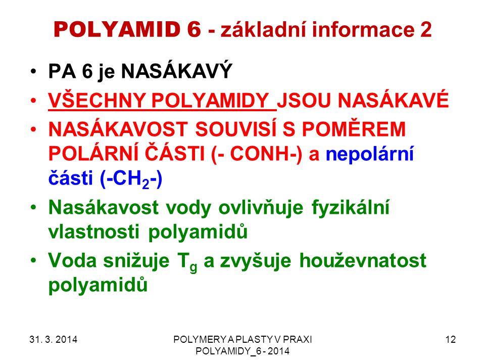 POLYAMID 6 - základní informace 2