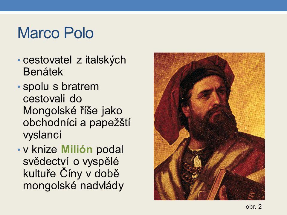 Marco Polo cestovatel z italských Benátek