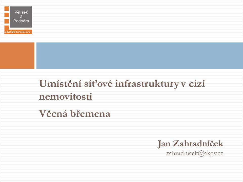 Jan Zahradníček zahradnicek@akpv.cz