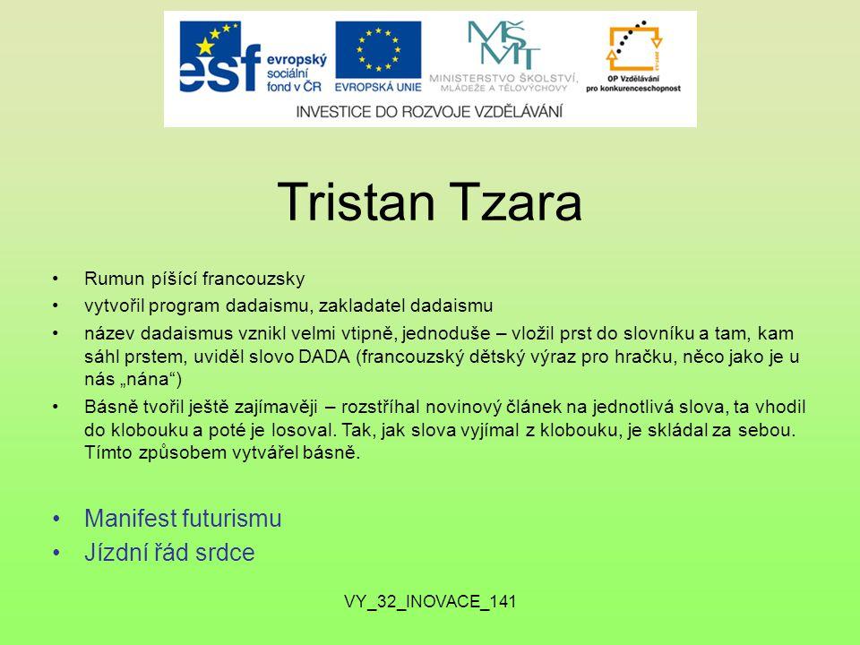 Tristan Tzara Manifest futurismu Jízdní řád srdce