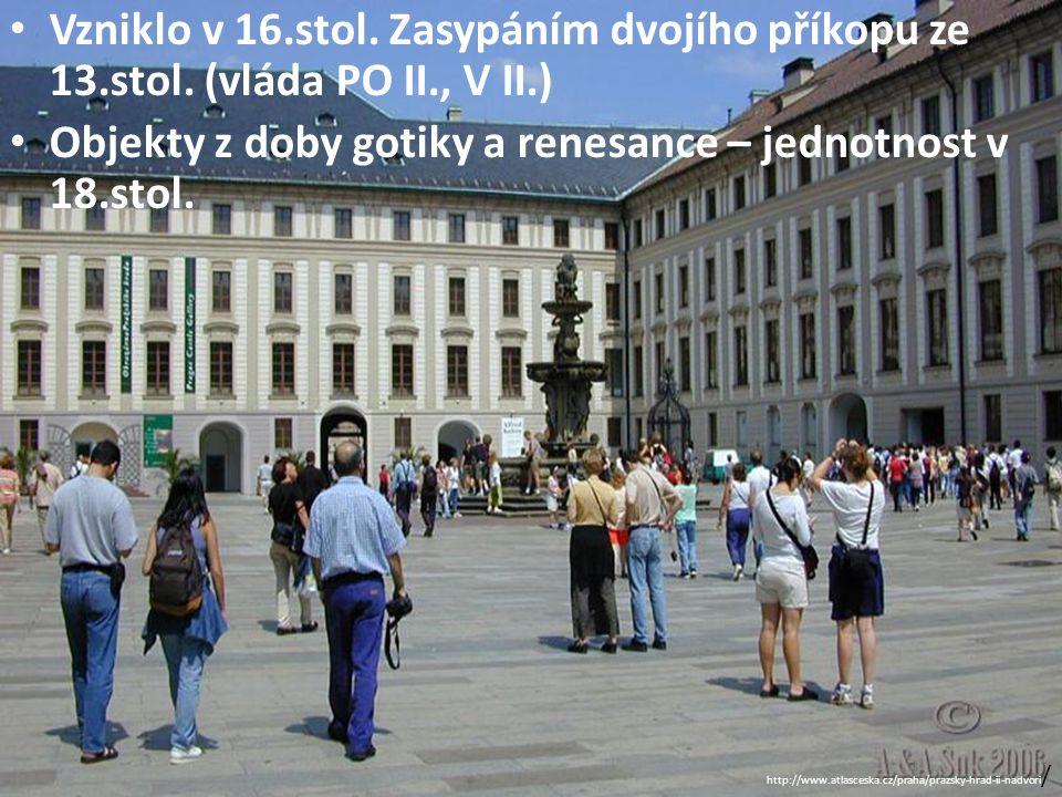 Objekty z doby gotiky a renesance – jednotnost v 18.stol.