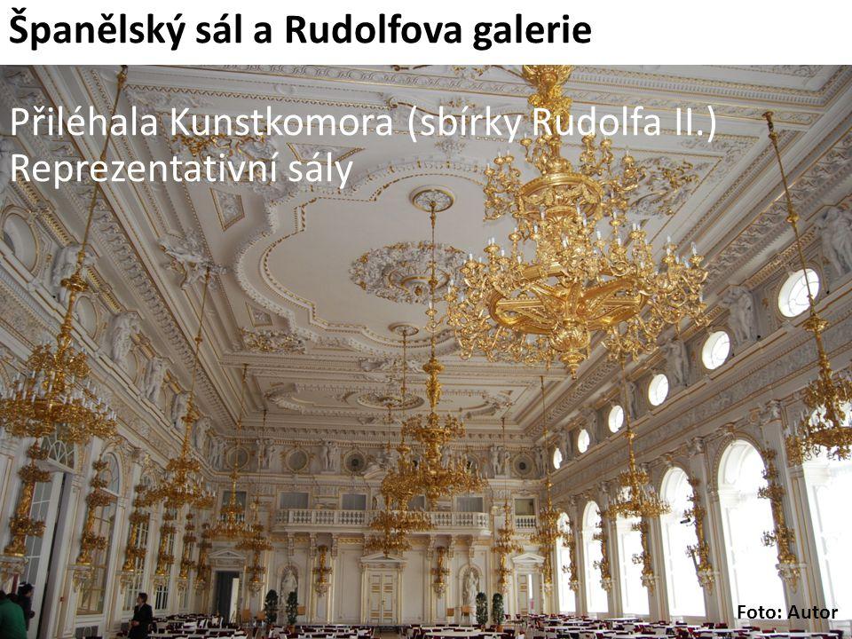 Španělský sál a Rudolfova galerie Přiléhala Kunstkomora (sbírky Rudolfa II.) Reprezentativní sály