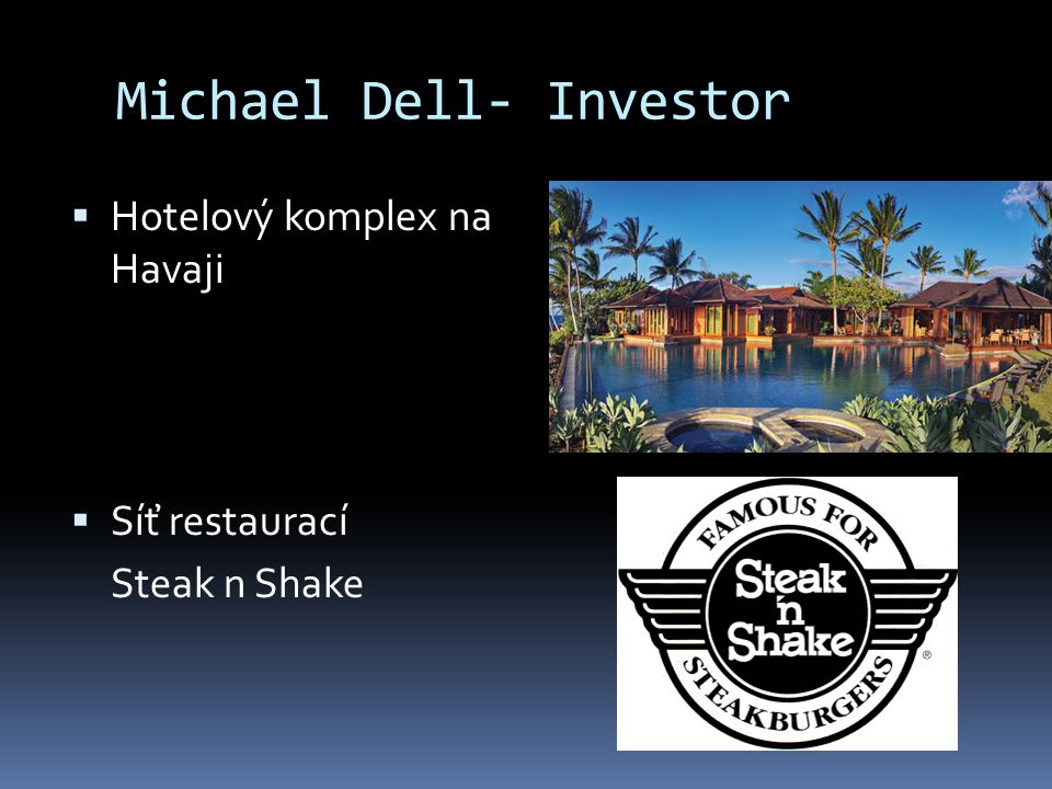Michael Dell- Investor
