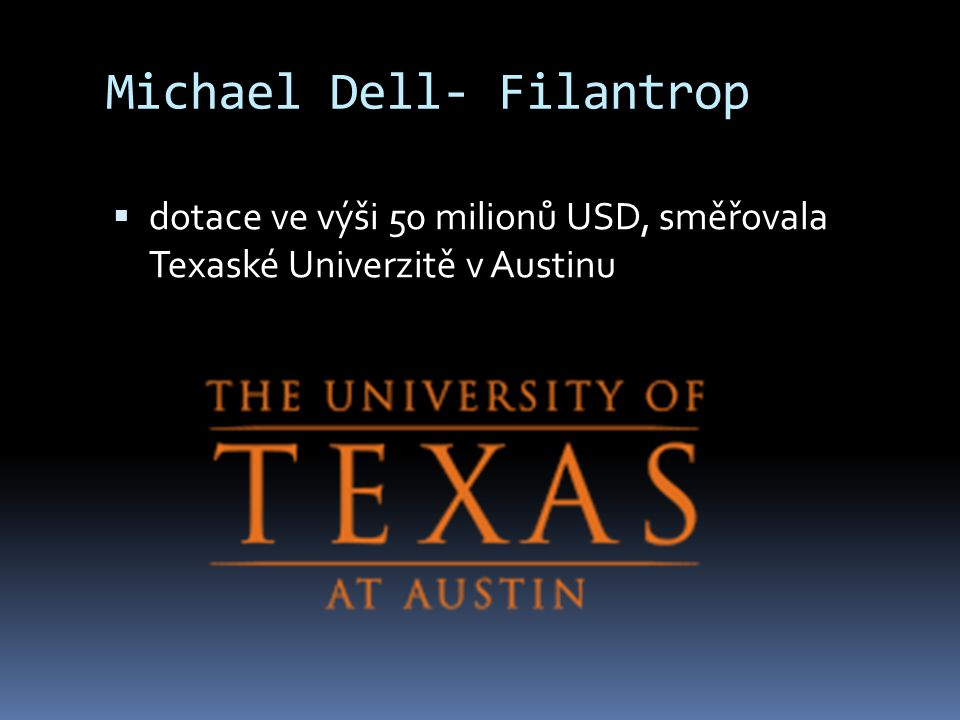 Michael Dell- Filantrop