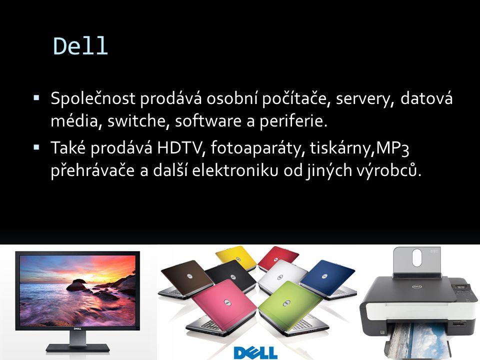 Dell Společnost prodává osobní počítače, servery, datová média, switche, software a periferie.