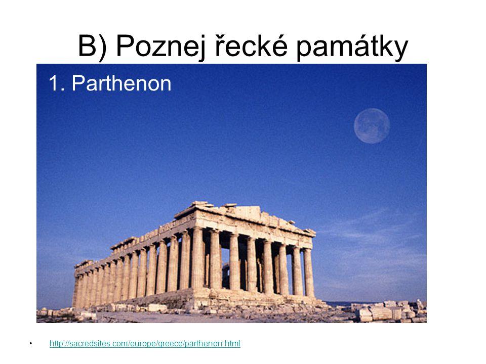 B) Poznej řecké památky