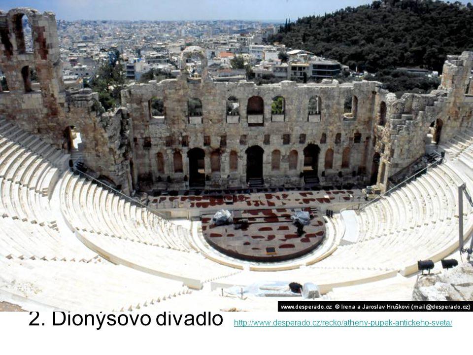 2. Dionýsovo divadlo http://www. desperado