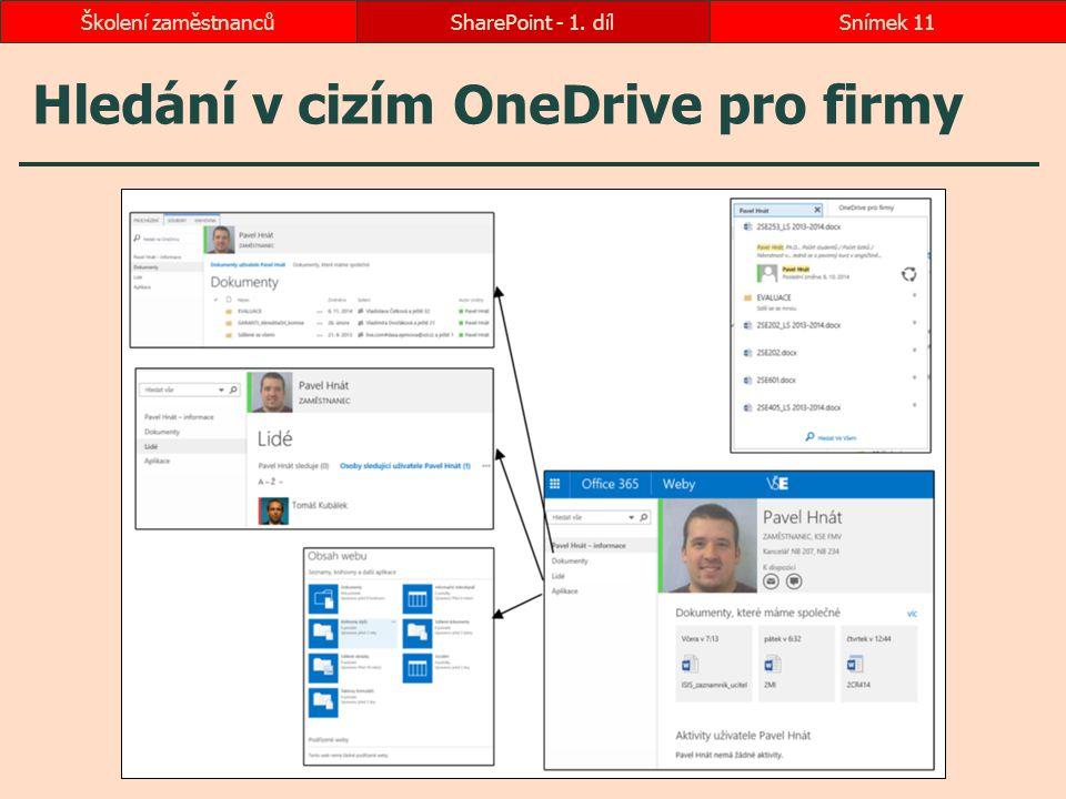 Hledání v cizím OneDrive pro firmy