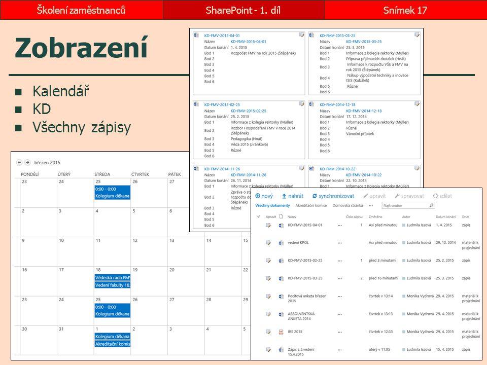 Zobrazení Kalendář KD Všechny zápisy Školení zaměstnanců