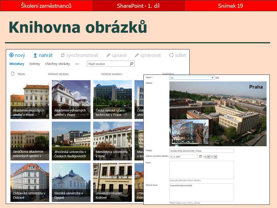 Školení zaměstnanců SharePoint - 1. díl Knihovna obrázků